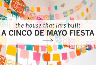 The House that Lars Built: Cinco de Mayo Party