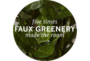 Five Times Faux Greenery Stole the Show