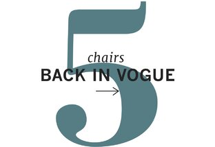 Five Chairs Back in Vogue