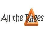 All the Rages
