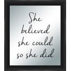 PTM Images She Believed Silkscreened Mirror Framed Textual Art