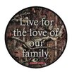 Mossy Oak Live for Love Sentiment Plaque