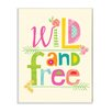 Stupell Industries Wild and Free Wall Plaque