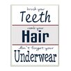 Stupell Industries Brush Teeth - Wash Hair - Don't Forget Underwear by Regina Nouvel Textual Art on Plaque