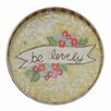 Creative Co-Op Gallery Be Lovely Round Decorative Tray