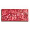 Artehouse LLC Eat Drink Be Merry Wall Décor