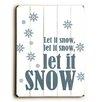 Artehouse LLC Let It Snow, Let It Snow Wall Décor