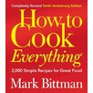 Wiley How to Cook Everything; 2,000 Simple Recipes for Great Food