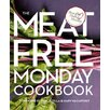 National Book Network The Meat Free Monday Cookbook; A Full Menu for Every Monday of the Year