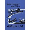 Buyenlarge 'Your Country and Mine: America' Vintage Advertisement