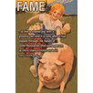 Buyenlarge 'Fame is Like a Shaved Pig' by Wilbur Pierce Wall Art