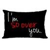 One Bella Casa I'm So Over You Lumbar Pillow
