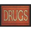 The Artwork Factory Drugs Sign Framed Textual Art