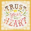 Oopsy Daisy Trust Your Heart Canvas Art