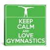 iCanvas Keep Calm and Love Gymnastics Textual Art on Canvas