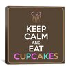 iCanvas Keep Calm and Eat Cupcakes Textual Art on Canvas
