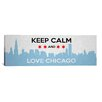 iCanvas Keep Calm and Love Chicago Textual Art on Canvas