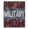 "Blossom Bucket ""Proud MIlitary Mom"" by Gaby Juergens Textual Art (Set of 2)"