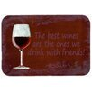 Caroline's Treasures The Best Wines Are The Ones We Drink with Friends Kitchen/Bath Mat