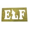 Twelve Timbers Elf Plank Wall Plaque