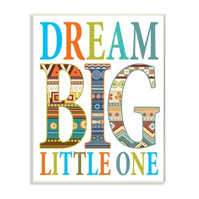 Dream Big Little One Boho Wall Plaque by Stupell Industries