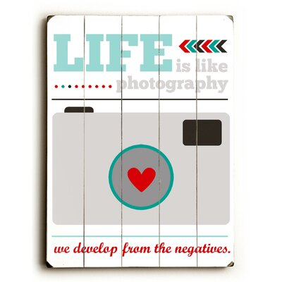 Life is Life Photography Wood Sign by Artehouse LLC