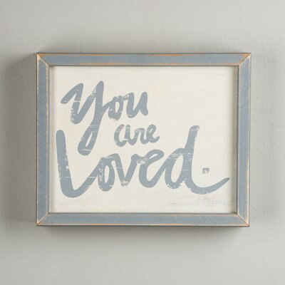 You Are Loved Framed Textual Art by Glory Haus