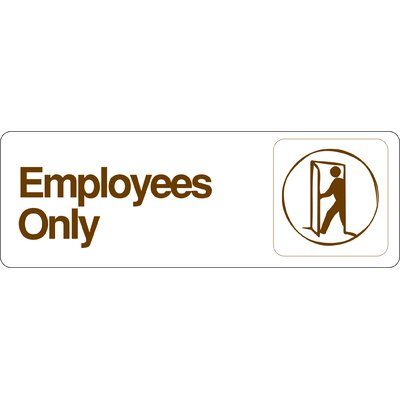 Hy-Ko Graphic Design Employees only Sign