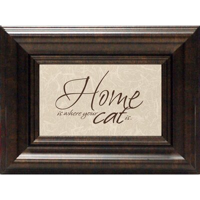 Artistic Reflections Home Is Where Your Cat Is Framed Textual Art