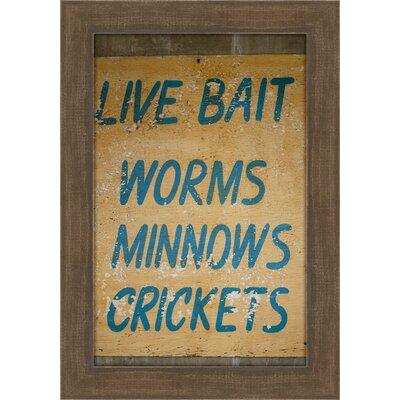 Live Bait by Christie Brace Framed Textual Art by Melissa Van Hise