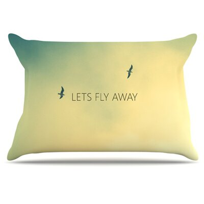 Let's Fly Away Pillowcase by KESS InHouse