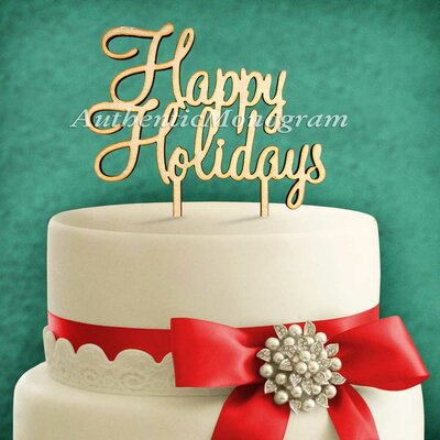 Happy Holidays, Wooden Cake Topper by aMonogramArtUnlimited
