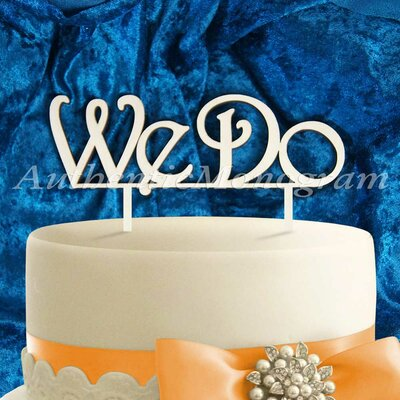 We Do Wooden Cake Topper by aMonogramArtUnlimited