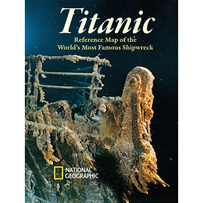 Titanic Poster Map (Two sided) by National Geographic Maps