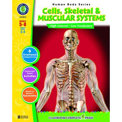 Classroom Complete Press Cells Skeletal and Muscular Systems Book