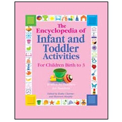 Gryphon House The Encyclopedia of Infant Toddler Book
