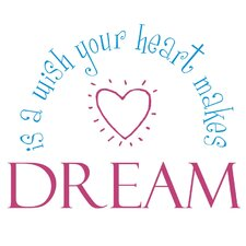 A Wish Your Heart Makes Wall Decal