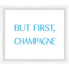 But First Champagne III Giclee Print Framed Textual Art
