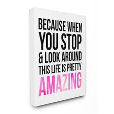 LulusimonSTUDIO Life Is Pretty Amazing Boutique Chic Wall Art on Canvas