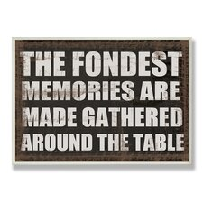 The Fondest Memories Typography Kitchen Wall Plaque
