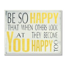 'Be So Happy' Typography Wall Plaque