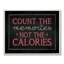Count the Memories Chalkboard-look Wall Plaque