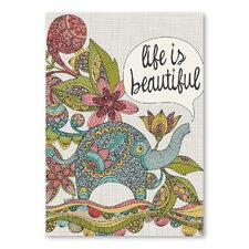Life is Beautiful Graphic Art