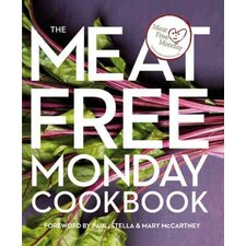 The Meat Free Monday Cookbook; A Full Menu for Every Monday of the Year