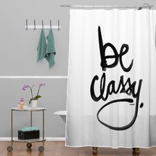 Kal Barteski Be Classy Shower Curtain