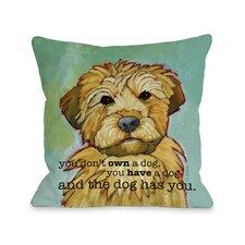 Doggy Décor Dog Has You Throw Pillow