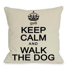 Doggy Décor Keep Calm and Walk The Dog Throw Pillow