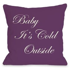 Baby It's Cold Outside Reversible Throw Pillow