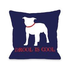 Doggy Décor Bull Dog Drool is Cool Throw Pillow