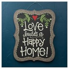 Love Builds A Happy Home Chalkboard Wall Decor